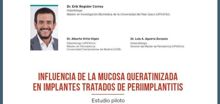 Articulo de investigacion Influencia de la mucosa queratinizada en implantes tratados de periimplantitis