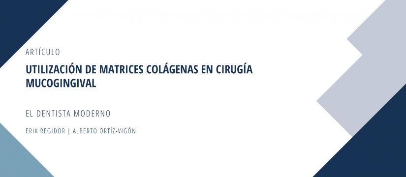 banner matrices colágenas en cirugía mucogingival