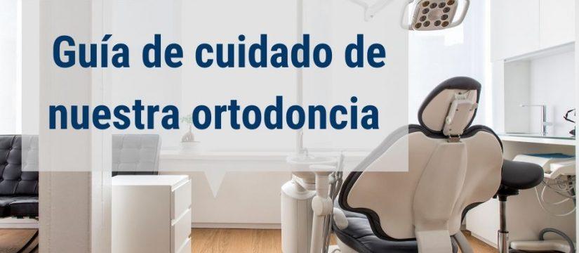 Guía Cuidado de la ortodoncia