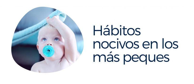 chupetes, biberos y habitos nocivos en los bebés