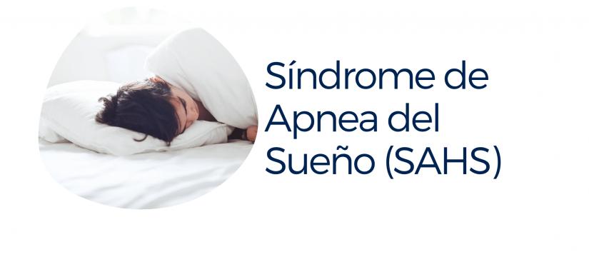 SAHS-APNEA DEL SUEÑO