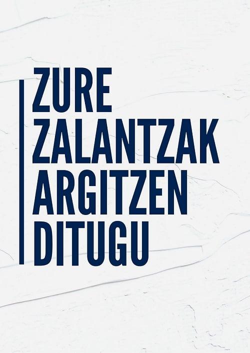 ZURE ZALANTZAK ARGITZEN DITUGU